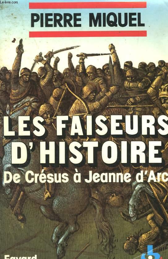 LES FAISEURS D'HISTOIRE. EN 2 TOMES.