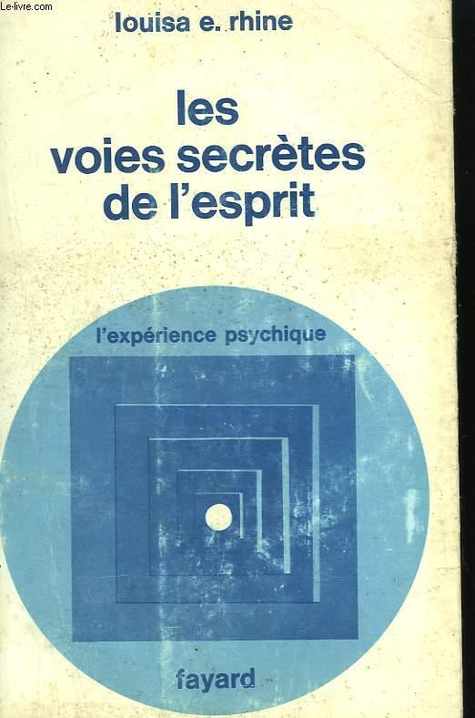 LES VOIES SECRETES DE L'ESPRIT.
