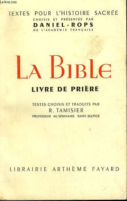 LA BIBLE. LIVRE DE PRIERE.