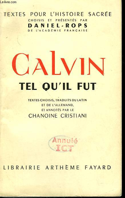 CALVIN TEL QU'IL FUT.
