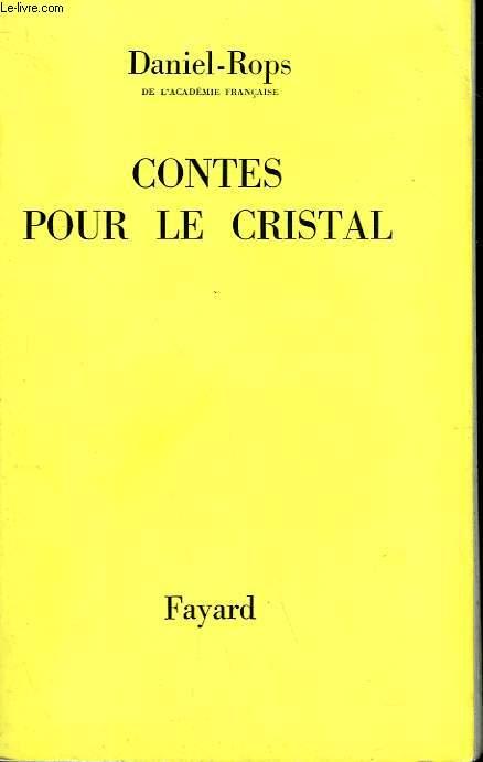 CONTES POUR LE CRISTAL.