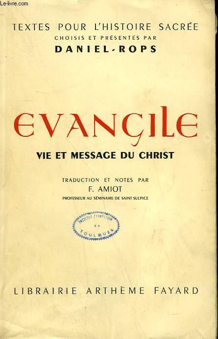 EVANGILE. VIE ET MESSAGE DU CHRIST.