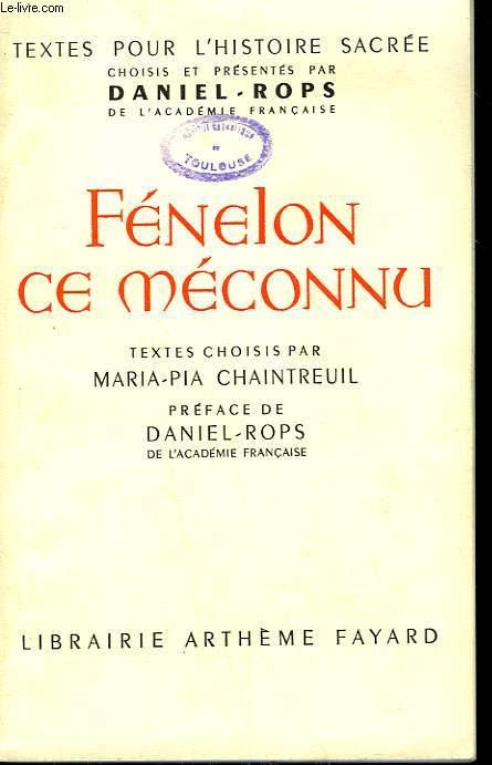 FENELON CE MECONNU.