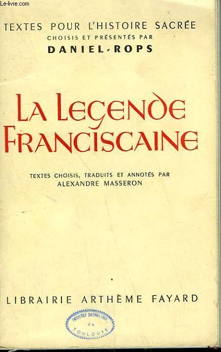 LA LEGENDE FRANCISCAINE.