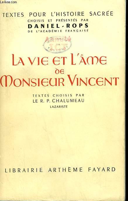 LA VIE ET L'AME DE MONSIEUR VINCENT.