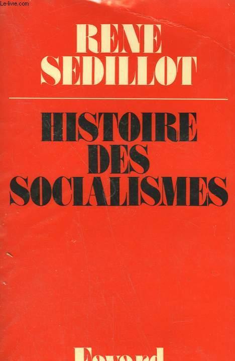 HISTOIRE DES SOCIALISMES.