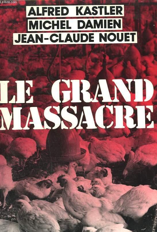 LE GRAND MASSACRE.