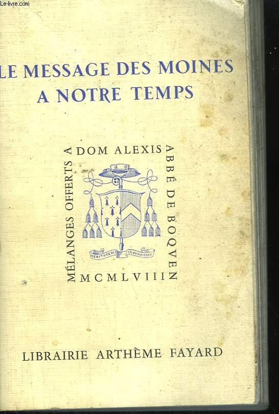LE MESSAGE DES MOINES DE NOTRE TEMPS.