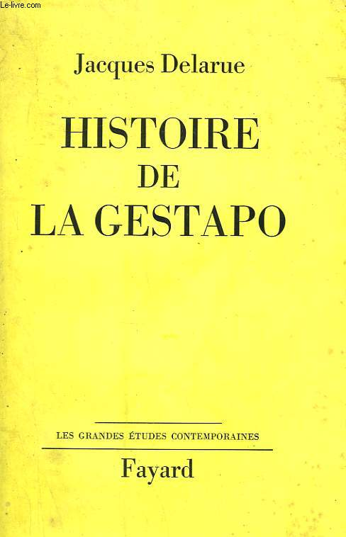 HISTOIRE DE LA GESTAPO.