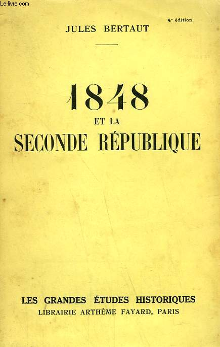 1848 ET LA SECONDE REPUBLIQUE.