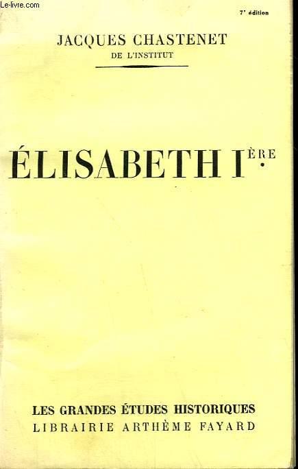 ELISABETH 1ère.