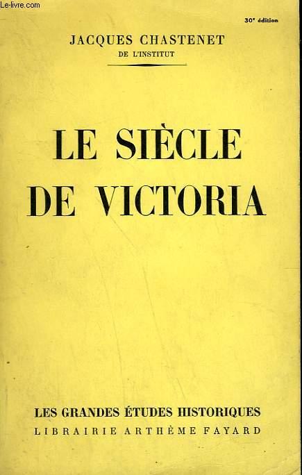 LE SIECLE DE VICTORIA.