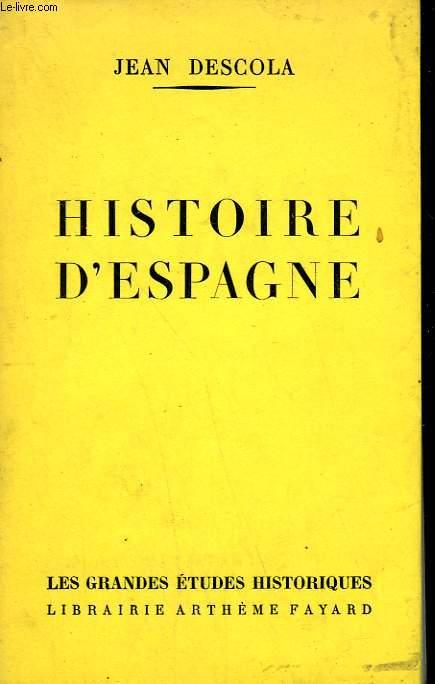 HISTOIRE D'ESPAGNE.