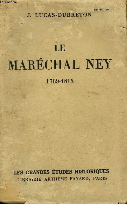 LE MARECHAL NEY. 1769-1815.