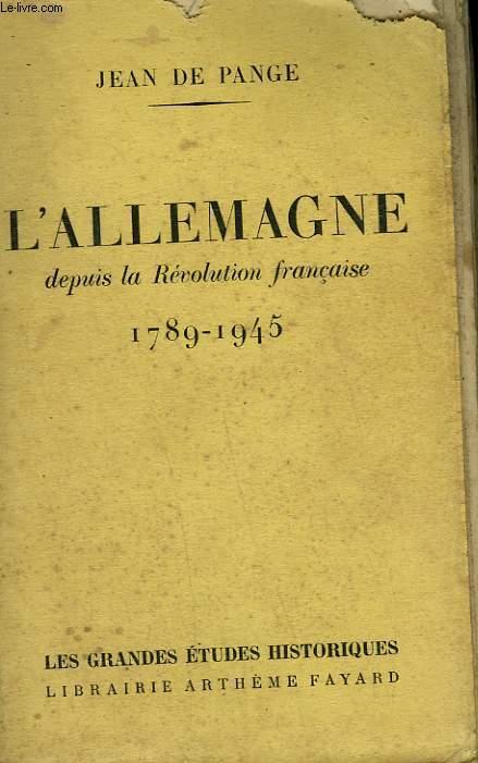 L'ALLEMAGNE DEPUIS LA REVOLUTION FRANCAISE. 1789-1945.