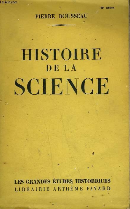 HISTOIRE DE LA SCIENCE.