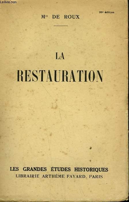 LA RESTAURATION.