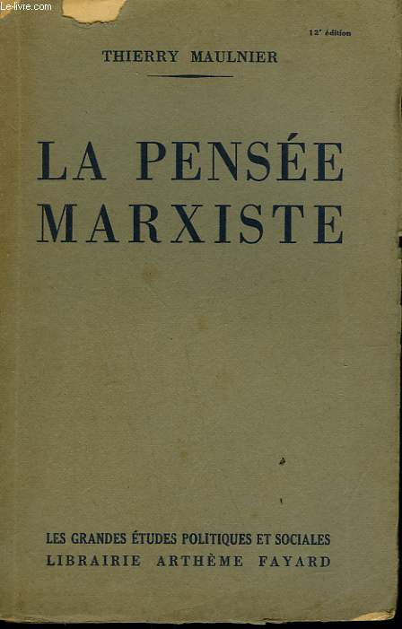 LA PENSEE MARXISTE.
