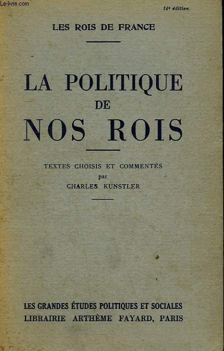LA POLITIQUE DE NOS ROIS.