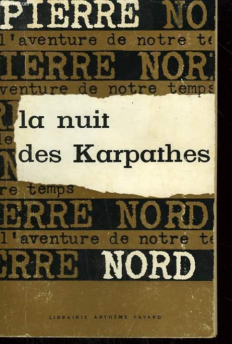 L'AVENTURE DE NOTRE TEMPS N° 1 . LA NUIT DES KARPATHES.