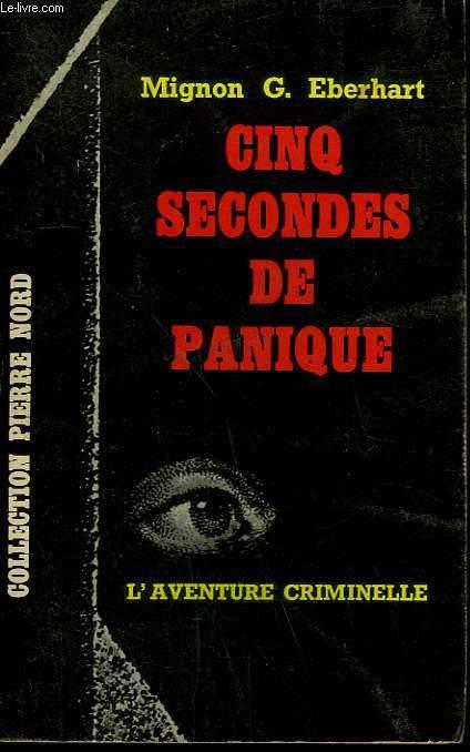 CINQ SECONDES DE PANIQUE. COLLECTION L'AVENTURE CRIMINELLE N° 184