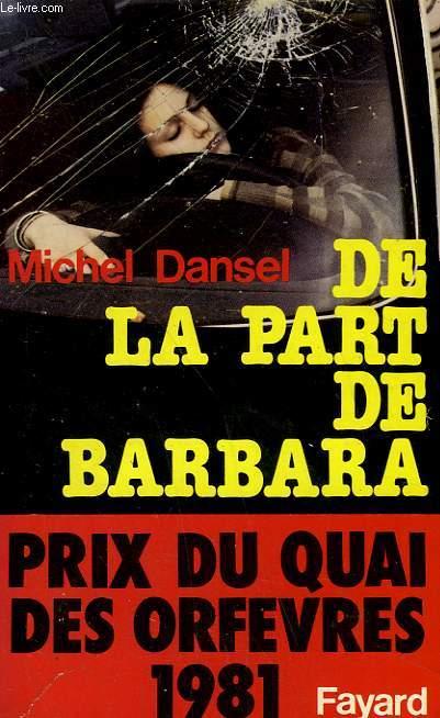 DE LA PART DE BARBARA.