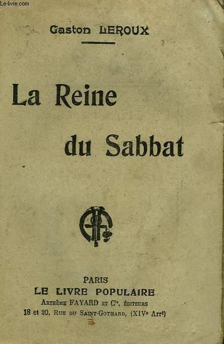 LA REINE DU SABBAT. COLLECTION LE LIVRE POPULAIRE N° 96. INCOMPLET.