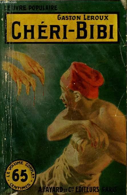 CHERI-BIBI. COLLECTION LE LIVRE POPULAIRE N° 111.