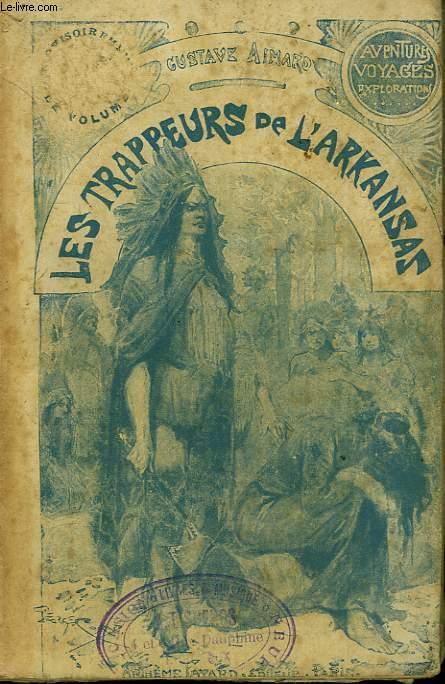 LES TRAPPEURS DE L'ARKANSAS. COLLECTION LE LIVRE POPULAIRE N° 1.