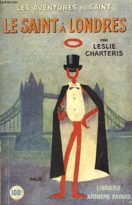 LE SAINT A LONDRES. LES AVENTURES DU SAINT N° 7.