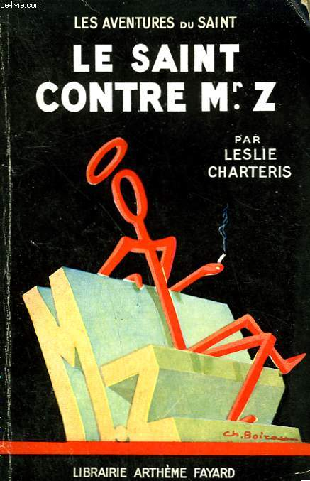 LE SAINT CONTRE MR.Z. LES AVENTURES DU SAINT N° 16.