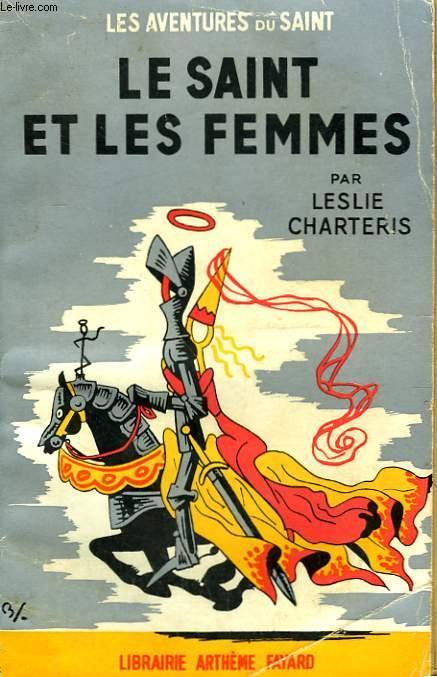 LE SAINT ET LES FEMMES. LES AVENTURES DU SAINT N°25.