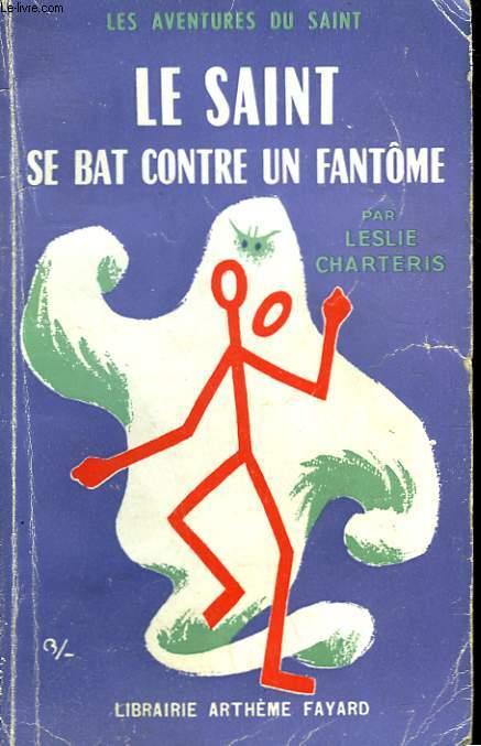 LE SAINT SE BAT CONTRE UN FANTOME. LES AVENTURES DU SAINT N°35.