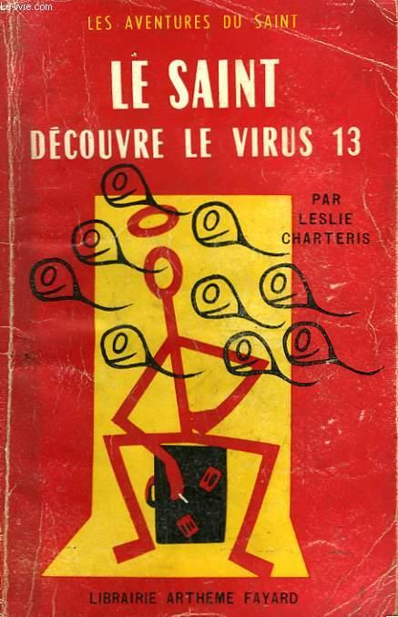 LE SAINT DECOUVRE LE VIRUS 13. LES AVENTURES DU SAINT N°36.