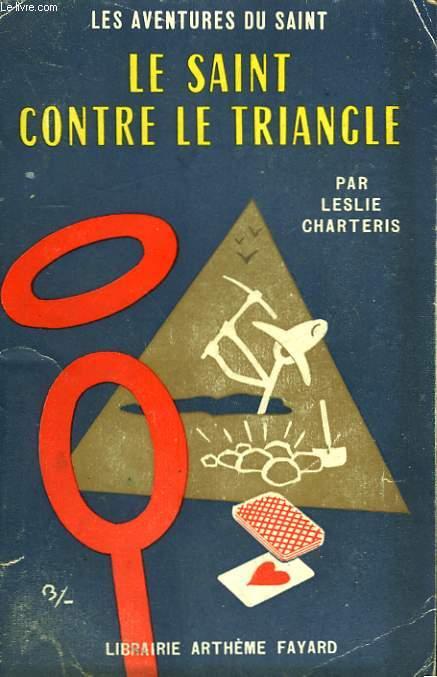 LE SAINT CONTRE LE TRIANGLE. LES AVENTURES DU SAINT N°38.