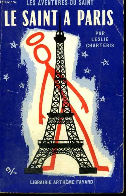 LE SAINT A PARIS. LES AVENTURES DU SAINT N° 61.