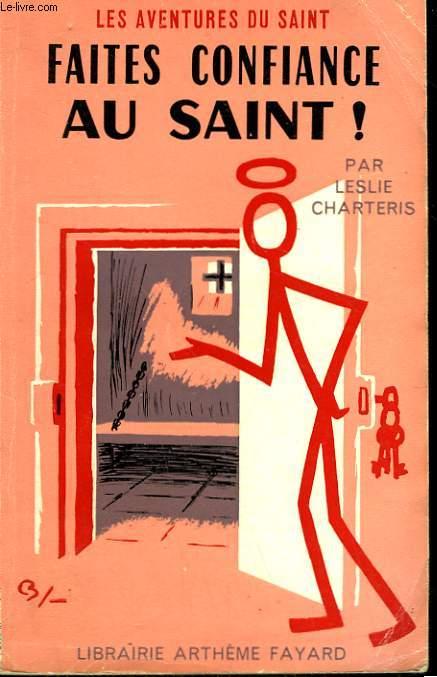 FAITES CONFIANCE AU SAINT!  LES AVENTURES DU SAINT N° 77.