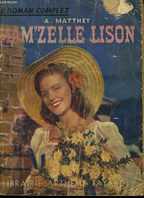 MAM'ZELLE LISON. COLLECTION : LE ROMAN COMPLET.