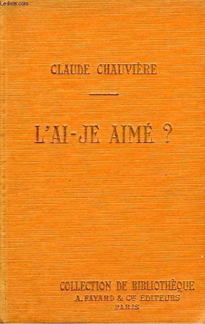 L'AI-JE AIME ? COLLECTION DE BIBLIOTHEQUE N° 8.