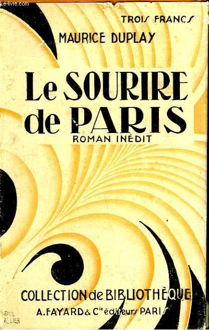 LE SOURIRE DE PARIS. COLLECTION DE BIBLIOTHEQUE N° 11.