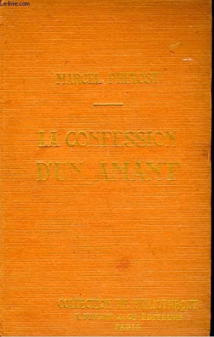 LA CONFESSION D'UN AMANT. COLLECTION DE BIBLIOTHEQUE N° 13.
