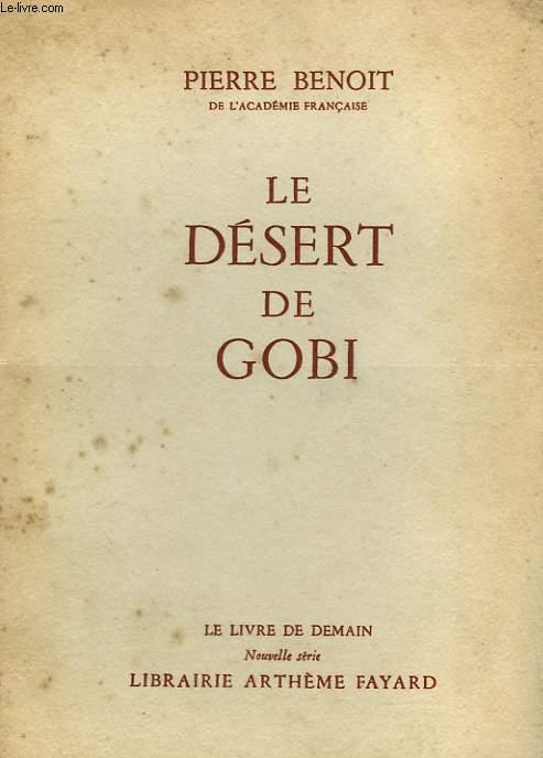 LE DESERT DE GOBI. LE LIVRE DE DEMAIN N° 6.