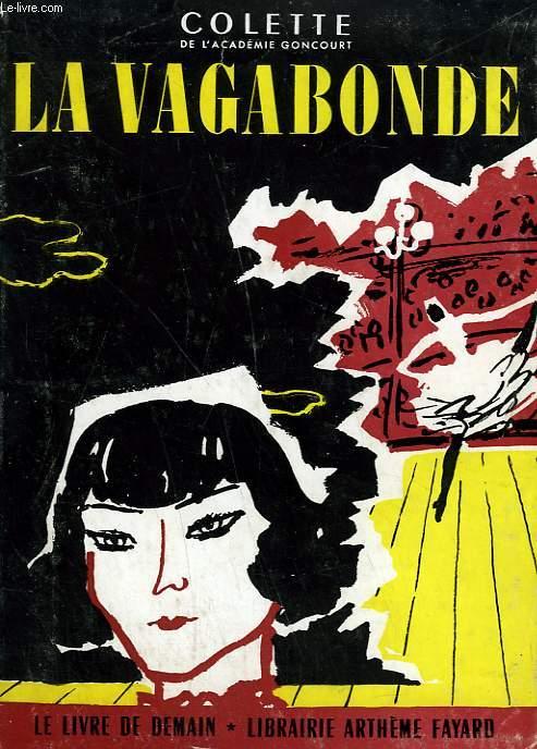 LA VAGABONDE. LE LIVRE DE DEMAIN N° 14.