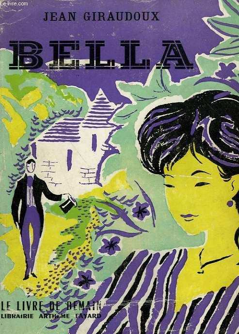 BELLA. LE LIVRE DE DEMAIN N° 16.