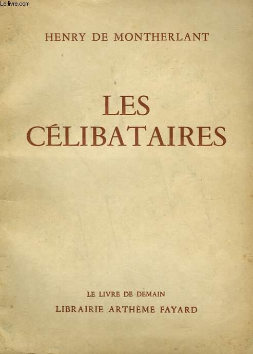 LES CELIBATAIRES. LE LIVRE DE DEMAIN N° 37.