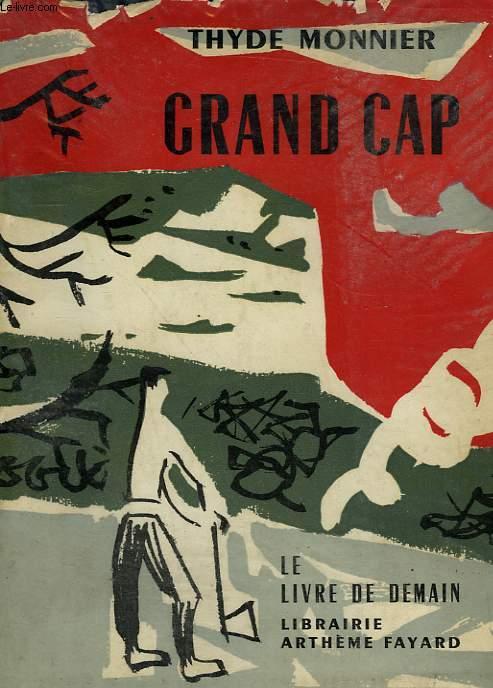 GRAND CAP.  LE LIVRE DE DEMAIN N° 58.