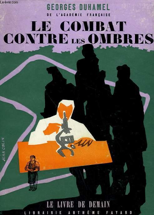 LE COMBAT CONTRE LES OMBRES. LE LIVRE DE DEMAIN N° 81.
