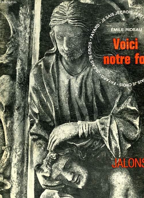 SYNTHESE DE LA FOI CATHOLIQUE. COLLECTION :  JALONS. JE SAIS, JE CROIS.