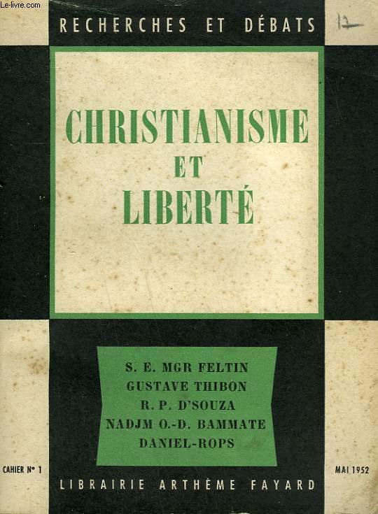 CHRISTIANISME ET LIBERTE. RECHERCHES ET DEBATS N°1.