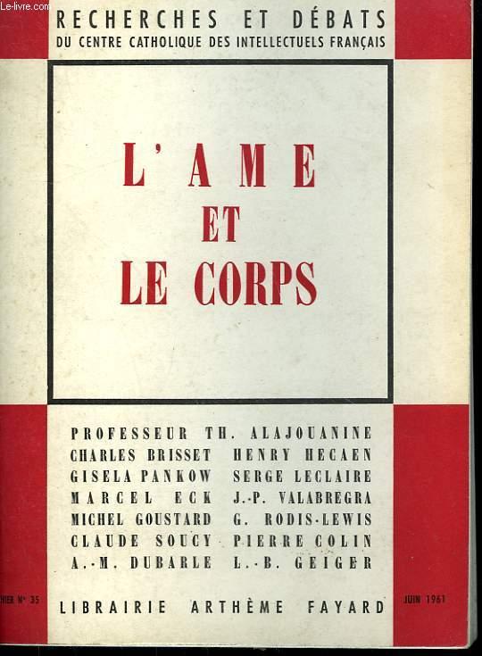 L'AME ET LE CORPS. RECHERCHES ET DEBATS N° 35.